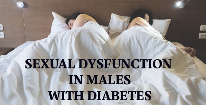 Sexual Dysfunction in Males with Diabetes